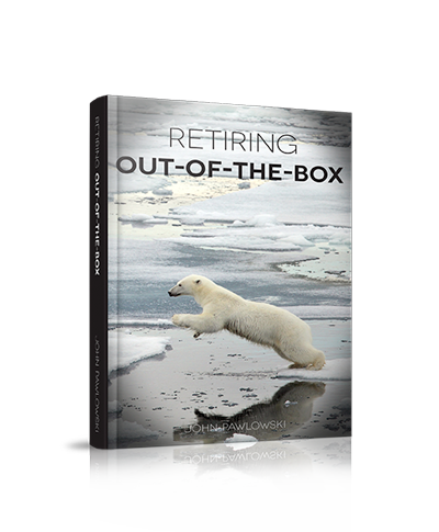 Retiring Out of the Box - Retirement Book